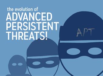 Evolution of Advanced Persistent Threats