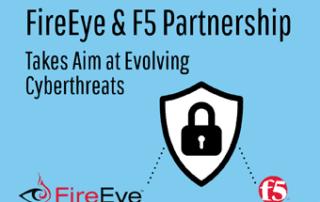 Fireeye and F5 partnership