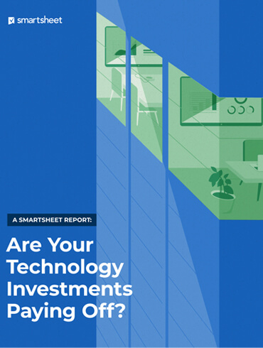 Smartsheet- Are your technology investments paying off